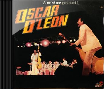 Oscar d Leon - Asi Me Gusta A Mi 1981